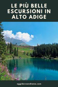Le più belle Escursioni in Alto Adige